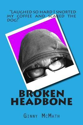 Broken Headbone