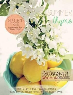 Summer Thyme: Bittersweet Walnut Grove