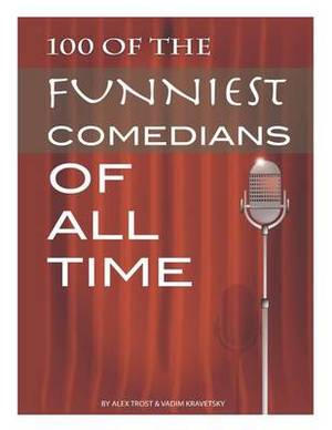 100 of the Funniest Comedians of All Time