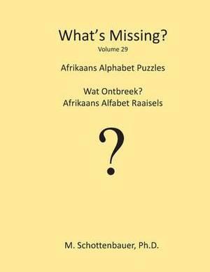 What's Missing?: Afrikaans Alphabet Puzzles