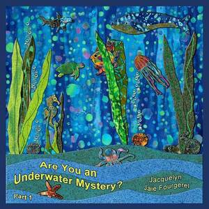 Are You an Underwater Mystery, Part 1