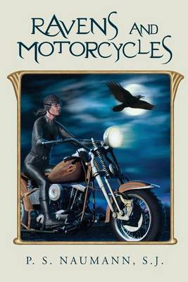 Ravens and Motorcycles: The Way Up Is the Way Down; The Way Out Is the Way In.