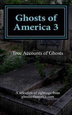 Ghosts of America 3