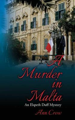 A Murder in Malta: An Elspeth Duff Mystery