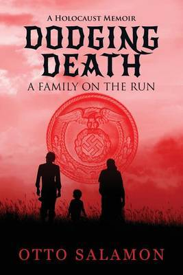 Dodging Death: A Family on the Run