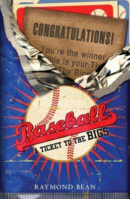Baseball: A Ticket to the Bigs
