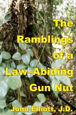 The Ramblings of a Law-Abiding Gun Nut
