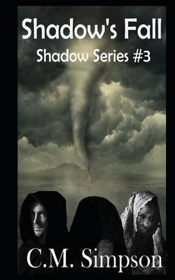 Shadow's Fall: The Shadow Series #3