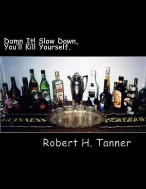 Damn It! Slow Down: You'll Kill Yorself