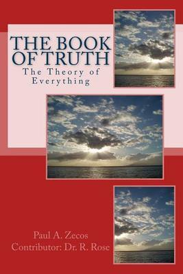 Book of Truth: The Theory of Everything