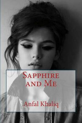 Sapphire and Me