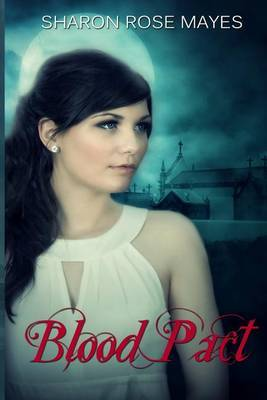 Blood Pact: Blood Pact #1