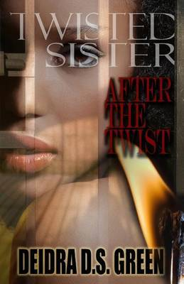 Twisted Sister III: After the Twist