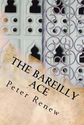 The Bareilly Ace