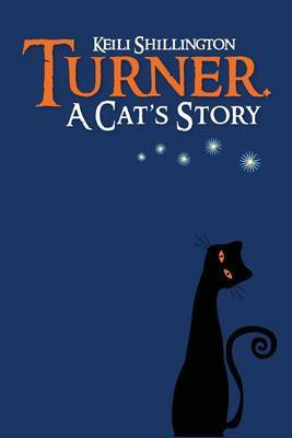 Turner. a Cat's Story