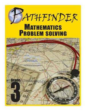 Pathfinder Mathematics Problem Solving Grade 3