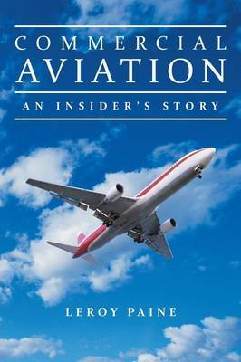 Commercial Aviation-An Insider's Story