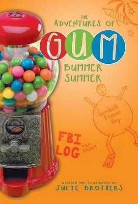 The Adventures of Gum: Bummer Summer
