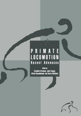 Primate Locomotion: Recent Advances