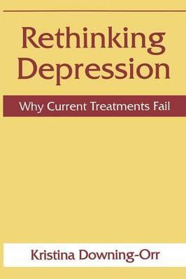 Rethinking Depression: Why Current Treatments Fail