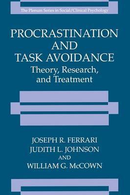 Procrastination and Task Avoidance: Theory, Research, and Treatment