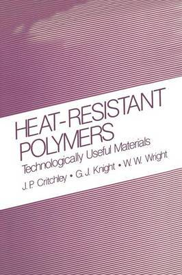 Heat-Resistant Polymers: Technologically Useful Materials
