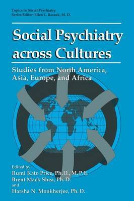 Social Psychiatry Across Cultures: Studies from North America, Asia, Europe, and Africa