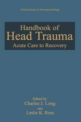 Handbook of Head Trauma: Acute Care to Recovery
