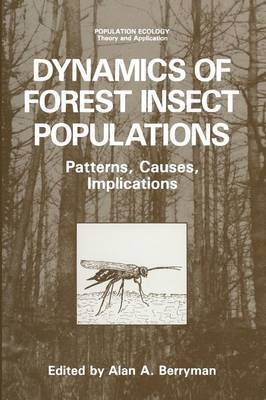 Dynamics of Forest Insect Populations: Patterns, Causes, Implications
