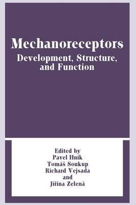 Mechanoreceptors: Development, Structure, and Function