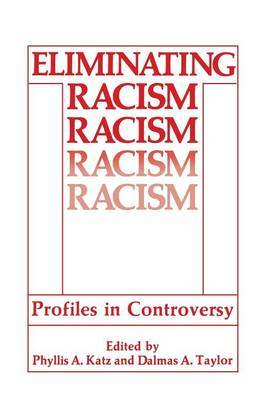 Eliminating Racism: Profiles in Controversy
