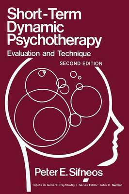 Short-Term Dynamic Psychotherapy: Evaluation and Technique