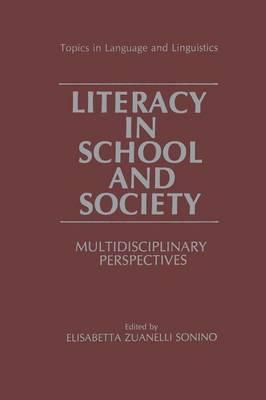 Literacy in School and Society: Multidisciplinary Perspectives