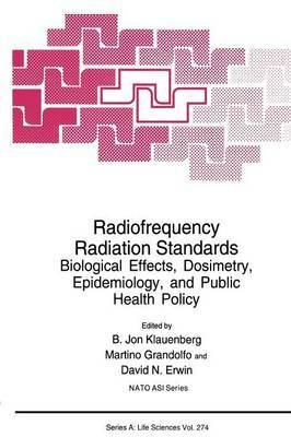 Radiofrequency Radiation Standards: Biological Effects, Dosimetry, Epidemiology, and Public Health Policy