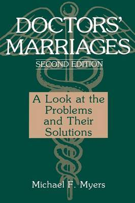 Doctors' Marriages: A Look at the Problems and Their Solutions