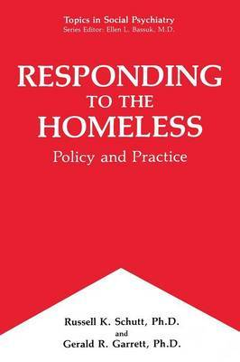 Responding to the Homeless: Policy and Practice