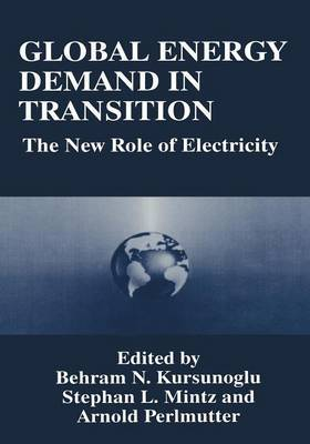 Global Energy Demand in Transition: The New Role of Electricity