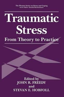 Traumatic Stress: From Theory to Practice