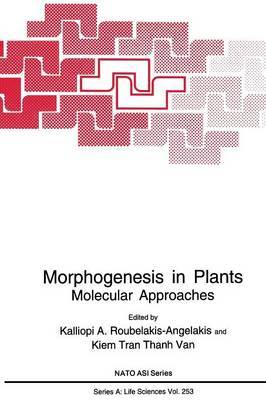 Morphogenesis in Plants: Molecular Approaches
