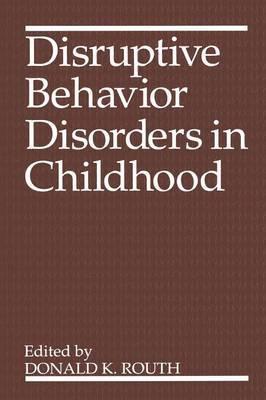 Disruptive Behavior Disorders in Childhood