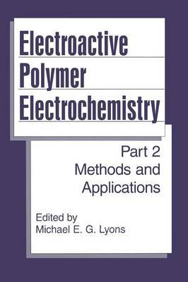 Electroactive Polymer Electrochemistry: Part 2: Methods and Applications