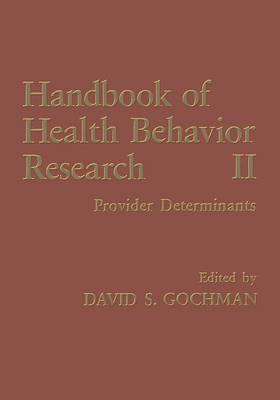 Handbook of Health Behavior Research II: Provider Determinants