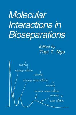 Molecular Interactions in Bioseparations