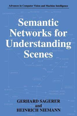 Semantic Networks for Understanding Scenes