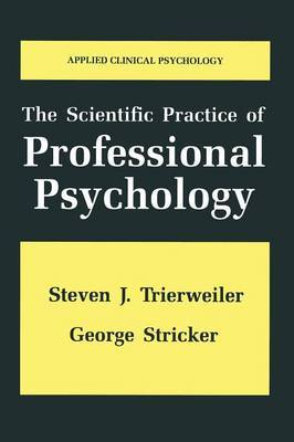 The Scientific Practice of Professional Psychology