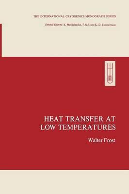 Heat Transfer at Low Temperatures