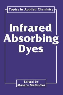 Infrared Absorbing Dyes