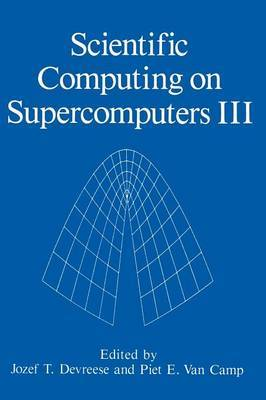 Scientific Computing on Supercomputers III