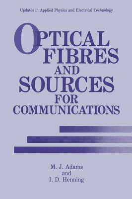 Optical Fibres and Sources for Communications