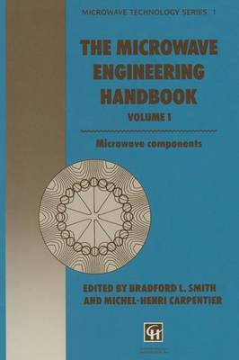 The Microwave Engineering Handbook: Microwave Components